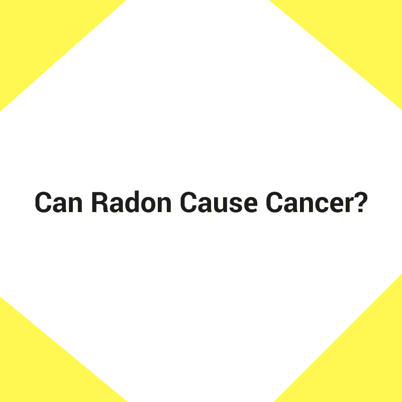 Can Radon Cause Cancer